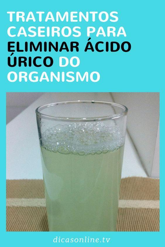 Tratamentos Caseiros Para Eliminar Acido Urico Ou Gota Do