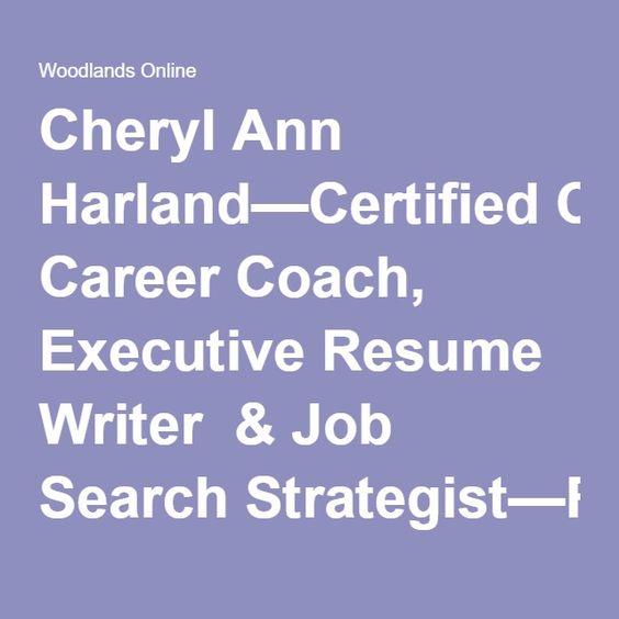 Cheryl Ann Harlandu2014Certified Career Coach, Executive Resume Writer - certified resume writer
