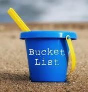 Weekly Inspiration - What is your bucket list? (please Click on the picture to read more..)