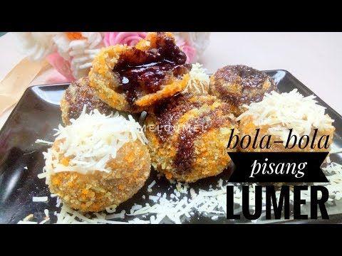 Bola Pisang Lumeeeer Cocok Buat Jualan Youtube Makanan Makanan Manis Pisang