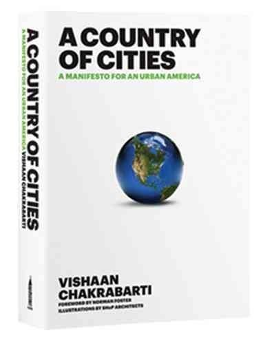 A Country of Cities: A Manifesto for an Urban America