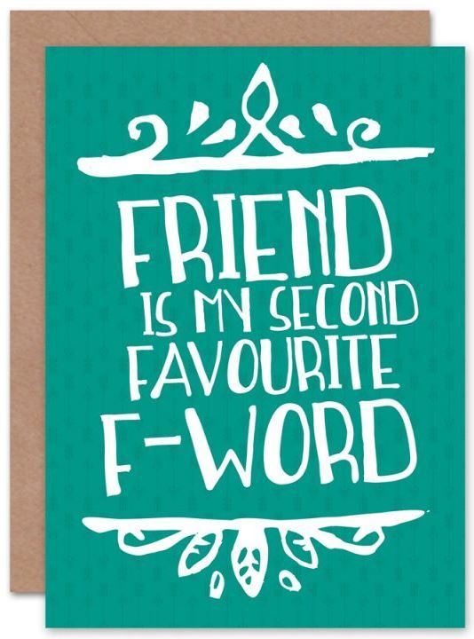 Favourite F Word Friendship Card Funny Card Weebluecoo