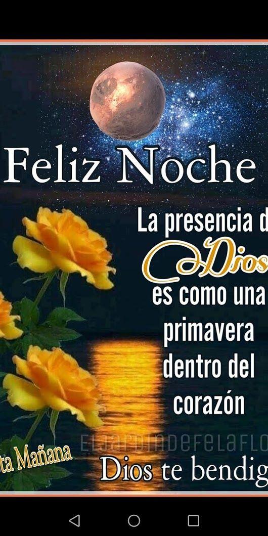 Feliz Y Bendecida Noche Amig S Dios Les Bendiga Mensages De