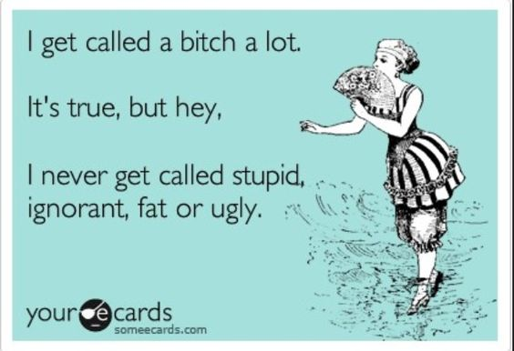 Truth! I'll take crazy over fat and ugly lol
