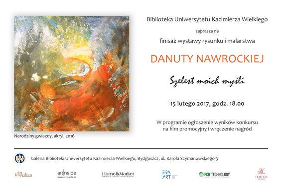 SZELEST MOICH MYŚLI - wystawa Danuty Nawrockiej