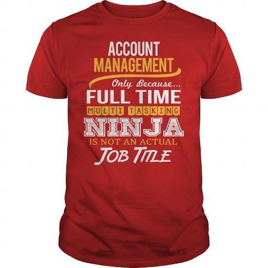 Awesome Tee For Account Management T Shirts, Hoodies. Get it now ==► https://www.sunfrog.com/LifeStyle/Awesome-Tee-For-Account-Management-119317310-Red-Guys.html?57074 $25