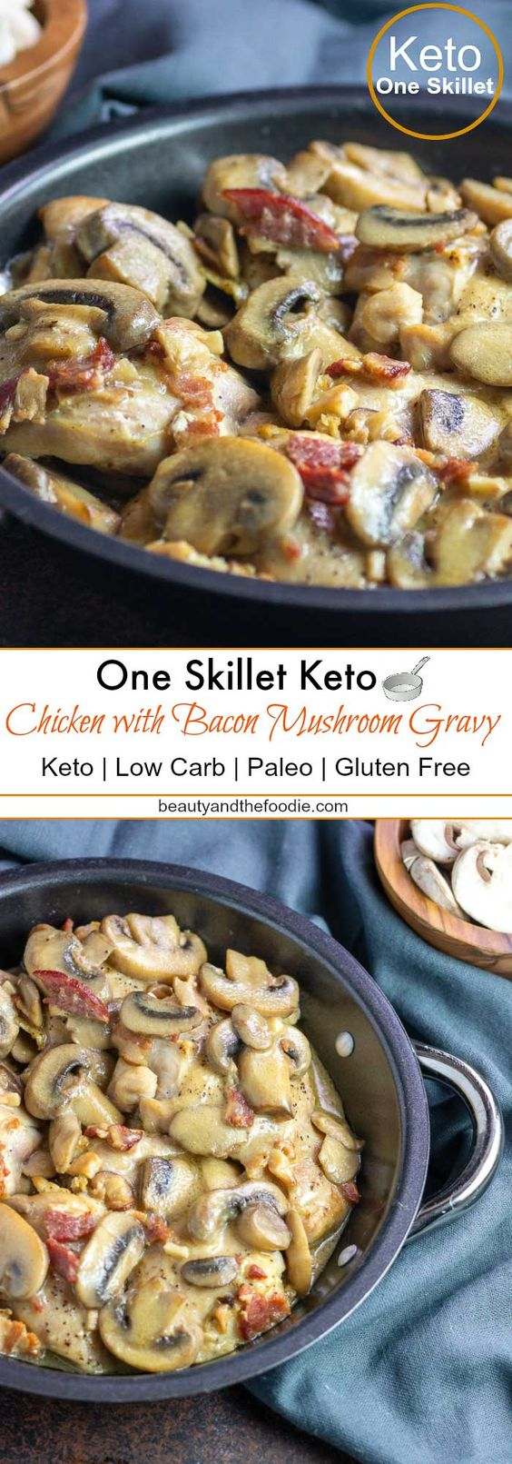 One-Skillet Keto Chicken with Bacon Mushroom Gravy - Keto Mushroom recipes