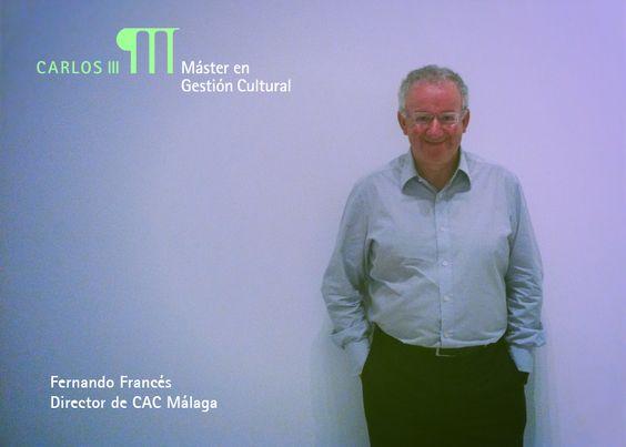 Fernando Francés, Director del CAC Málaga.