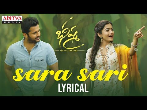 Sara Sari Lyrical Bheeshma Movie Nithiin Rashmika Venky Kudumula Mahati Swara Sagar Youtube In 2020 Folk Song Lyrics Viral Song Dj Songs