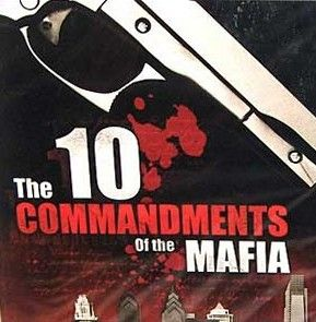 Fun stuff: 10 Commandments of the Mafia