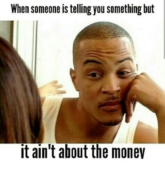 Money Memes To Put A Smile On Your Face Come See What Were About At Https Makingmoneyonlinereviewsblog Blogspot Com Told You So Money Quotes Funny Facts
