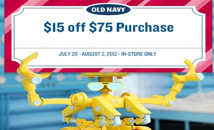 Old Navy: $15 off a $75 Purchase.  Printable Coupon (Exp. 8/2)