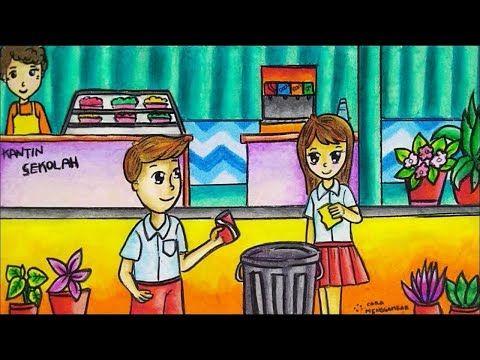 Cara Menggambar Mewarnai Tema Menjaga Kebersihan Lingkungan Sekolah Yang Bagus Mudah Untuk Pemula Youtube Di 2020 Kartun Gambar Kartun Lucu