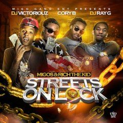 nice Migos and Rich The Kid – Streets On Lock 4