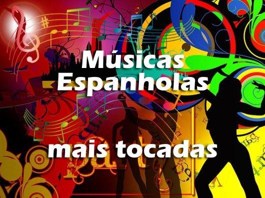 Top 100 Musicas Espanholas Mais Tocadas De Todos Os Tempos