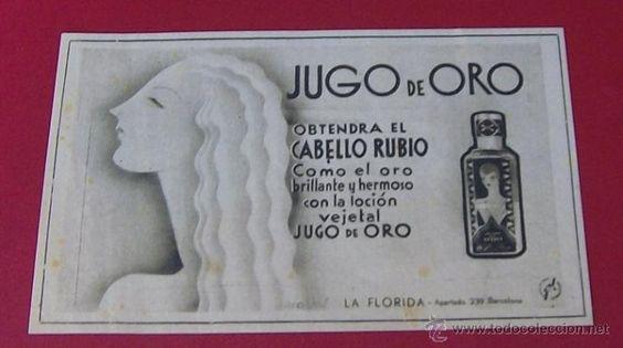 9-2-1932 PUBLICIDAD JUGO DE ORO COSMÉTICOS LA FLORIDA BARCELONA RECORTE DE PRENSA RETRO