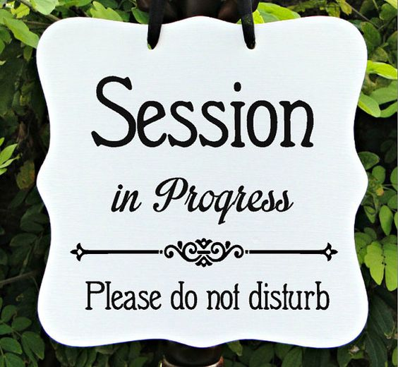 Session In Progress, Sign, Office, Business, Door Sign ...