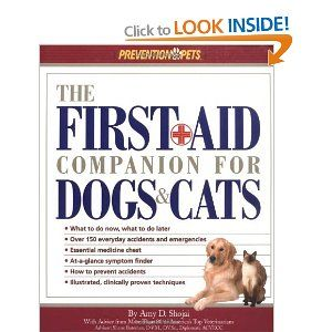 The First Aid Companion for Dogs & Cats: Amazon.ca: Amy D. Shojai: Books