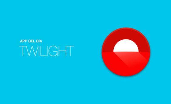 App del día: Twilight (Android) - Rocambola-Seleccion de Noticias de Tecnologia en Internet