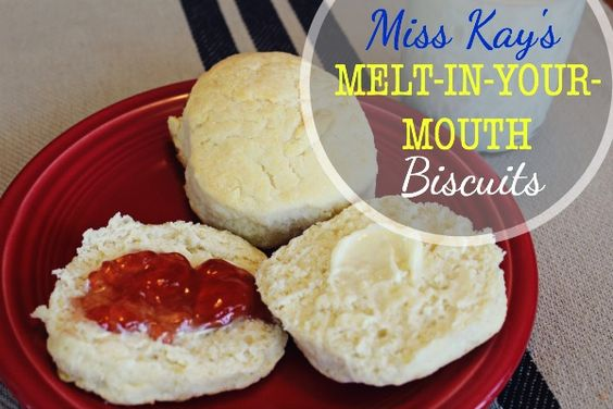 Miss Kay's Melt-in-Your-Mouth Biscuits via http://pinkheelspinktruck.com (@pnkheelspnktrk)