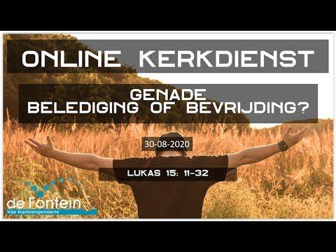 30 08 20 Livestream Kerkdienst Leander Janse Genade Belediging O Youtube