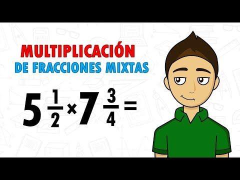 Multiplicación De Fracciones Mixtas Super Fácil Para Principiantes Youtube Multiplicación De Fracciones Fracciones Mixtas Fracciones Mixtas A Impropias