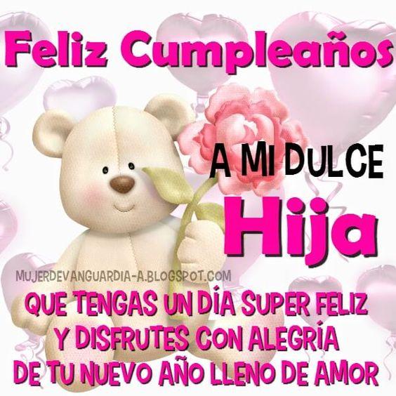 Frases y tarjetas para decir feliz cumpleaños hija (2) blosas chidas Pinterest Frases