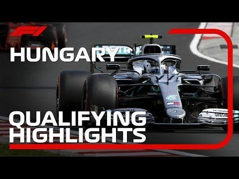 2019 Hungarian Grand Prix Qualifying Highlights Youtube Hungarian Grand Prix Grand Prix Grands