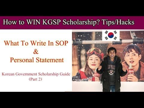 How To Win Kgsp Scholarship Writing Sop Personal Statement Youtube Person