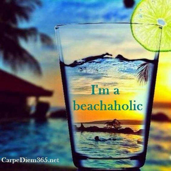 I'm a beachaholic