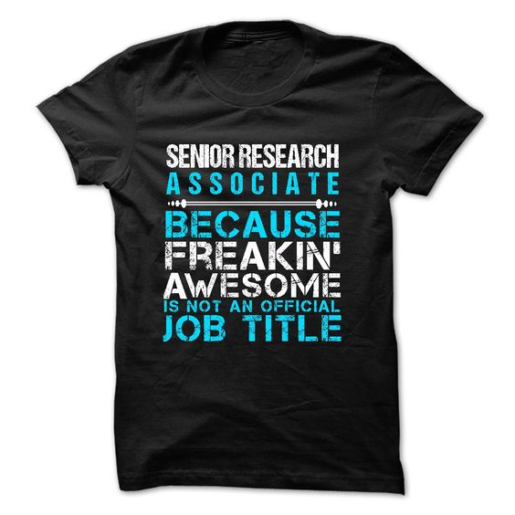 Love being A SENIOR RESEARCH ASSOCIATE T-Shirts, Hoodies. GET IT ==►…