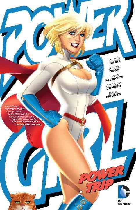 Power Girl: Power Trip (Paperback) by DC Comics