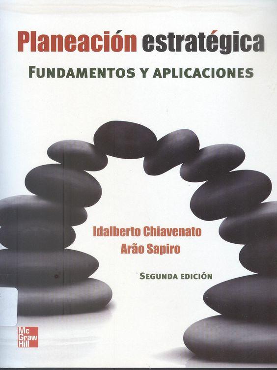 Chiavenato, Idalberto. Planeación estratégica 2ªed. 2 ejemplares