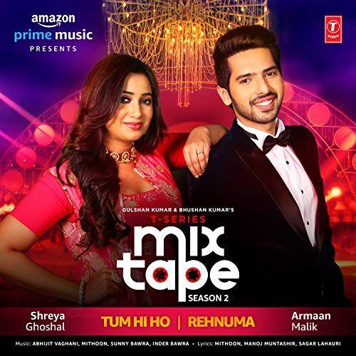 T Series Mixtape Season 2 2019 Mp3 Songs Mp3 Song Mp3 Song Download Mixtape