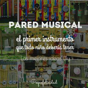 PEQUEfelicidad: PARED MUSICAL: EL PRIMER INSTRUMENTO PARA NIÑOS