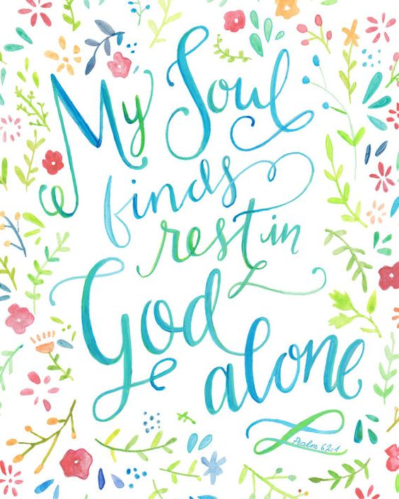 My Soul Finds Rest in God Alone: