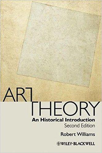 Amazon.com: Art Theory: An Historical Introduction (9781405175531): Robert Williams: Books