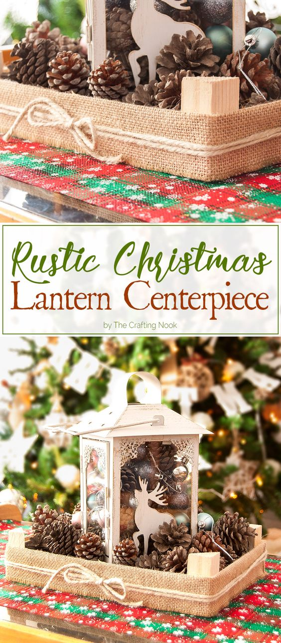 If you are looking for an inexpensive and yet gorgeous centerpiece decoration, you gotta check this Rustic Christmas Lantern Centerpiece out! You will love it!: