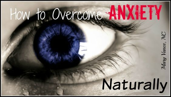 How to Overcome Anxiety Naturally--Mary Vance, NC