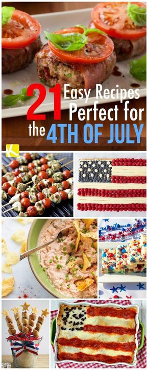 21 Easy Recipes Perfect for the 4th of July