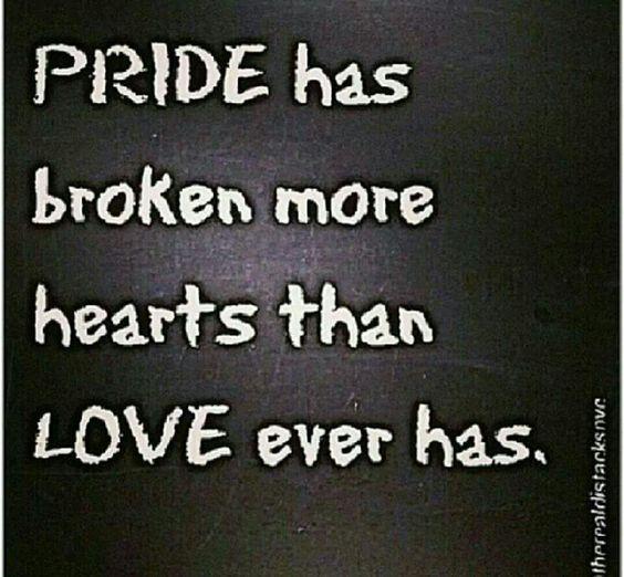 Pride breaks hearts