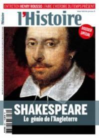 Une l'histoire février 2013  Shakespeare : le génie de l'Angleterre