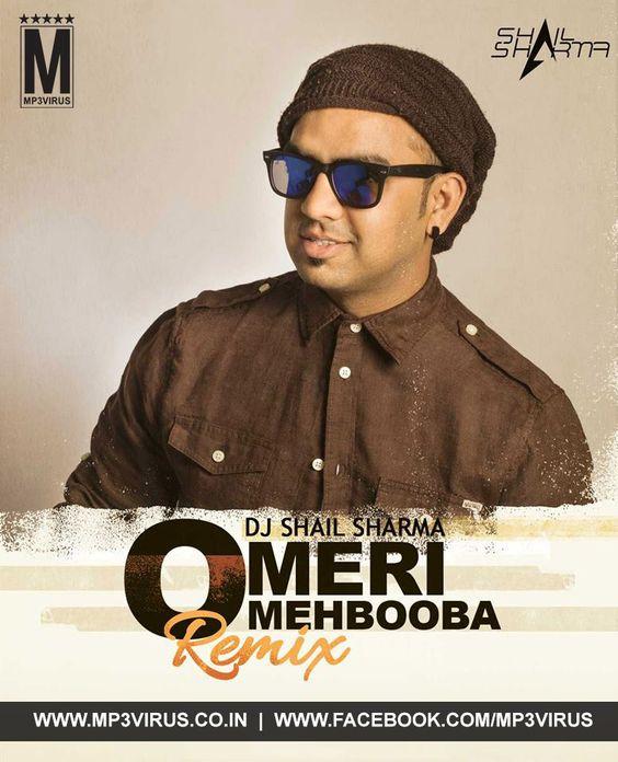 O Meri Mehbooba (Remix) - DJ Shail Sharma Latest Song, O Meri Mehbooba (Remix)…