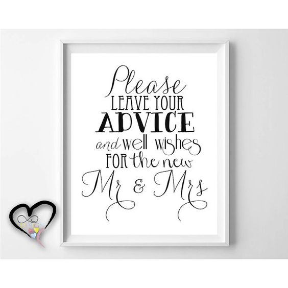 Wedding Advice Sign. Please Leave Advice And Well Wishes