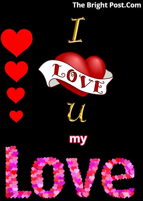 I Love You My Love Image To Share On Facebook I Love You Images Good Afternoon My Love I Love You Animation