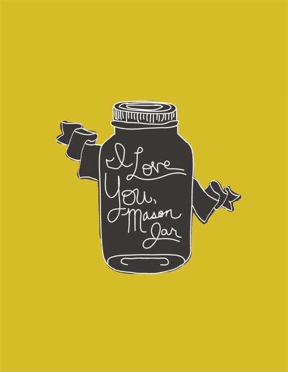 I love you, Mason Jar. FREE PRINTABLE!
