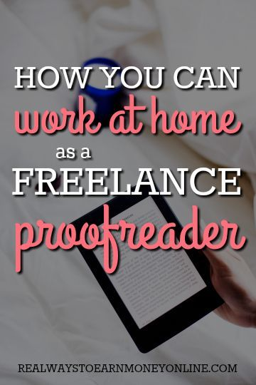 How you can work at home as a freelance proofreader.