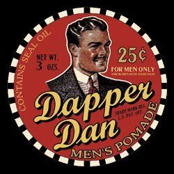 Image result for i want my dapper dan
