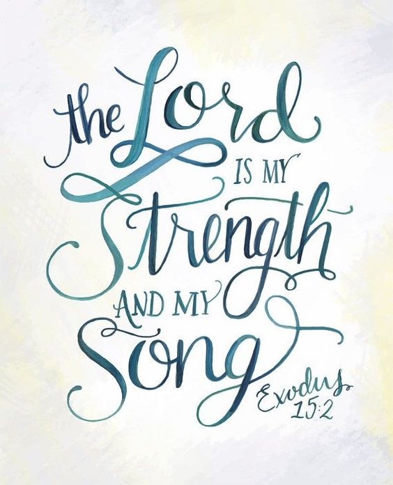 exodus 15 2 the lord is my strength and my song