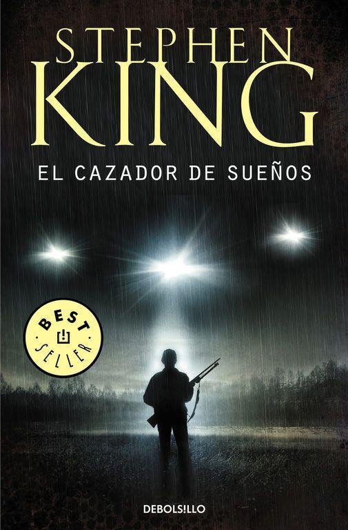 Descargar Libro El Cazador De Sueños De Stephen King Libros De Stephen King Libros De Suspenso Libros Para Leer Juveniles